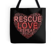 Rescue, Love, Repeat Tote Bag