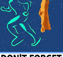 Don't Forget Your Towel TRAVEL POSTER by Rechenmacher
