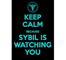 Keep Calm, Sybil is watching you Photographic Print