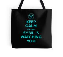 Keep Calm, Sybil is watching you Tote Bag