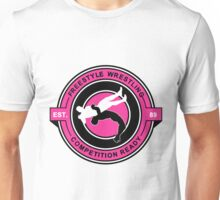 Freestyle Wrestling Competition Ready Suplex Pink  Unisex T-Shirt