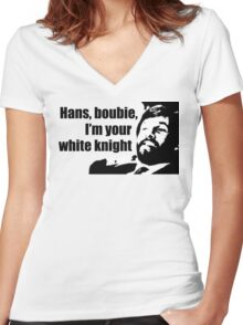 Die Hard: Hans, boubie, I'm your white knight Women's Fitted V-Neck T-Shirt