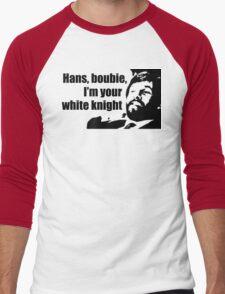 Die Hard: Hans, boubie, I'm your white knight Men's Baseball ¾ T-Shirt