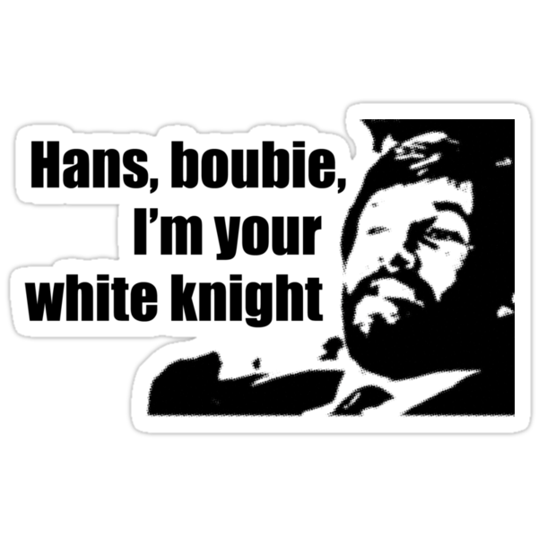 Die Hard: Hans, boubie, I'm your white knight by garykemble