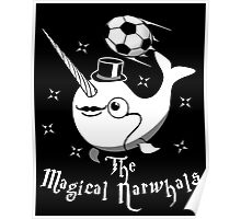 The Magical Narwhals Soccer Club Logo -White on Dark Poster