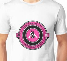 Brazilian Jiu Jitsu Competition Ready Triangle Choke Pink  Unisex T-Shirt