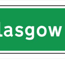 Glasgow Road Sign, Scotland, UK  Sticker
