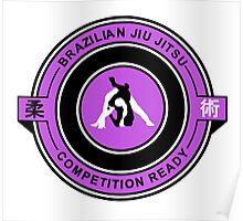 Brazilian Jiu Jitsu Competition Ready Triangle Choke Purple  Poster