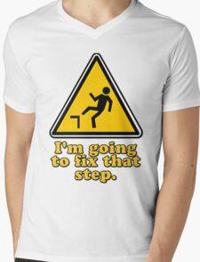 I'm Going To Fix That Step Mens V-Neck T-Shirt