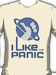 I Like The Panic T-Shirt
