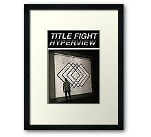 Title Fight Hyperview Album Cover Design Framed Print