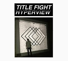 Title Fight Hyperview Album Cover Design Unisex T-Shirt