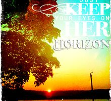 Keep Your Eyes On Her Horizon by Sarah ORourke