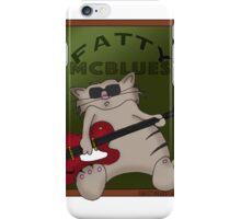 Fatty McBlues iPhone Case/Skin