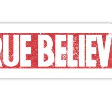 True Believer (Distressed) Sticker