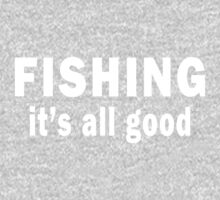 Fishing. It's all Good One Piece - Short Sleeve