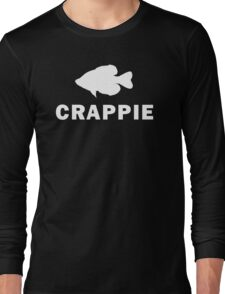 Simply Crappie  Long Sleeve T-Shirt