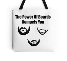 the power of beards Tote Bag