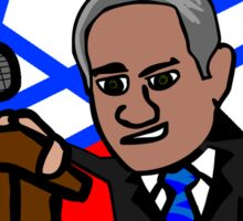 Benjamin Netanyahu -How we say in the middle east Sticker