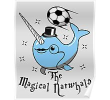 The Magical Narwhals Soccer Club Logo - Light Poster