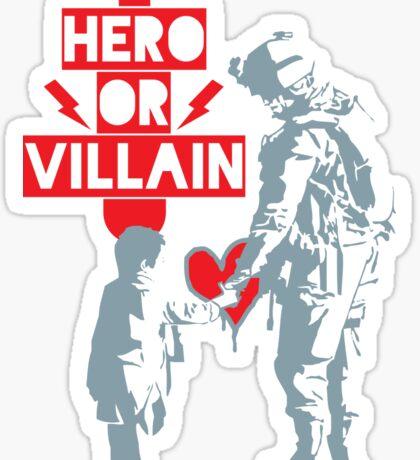 US Soldier Hero or Villain Sticker