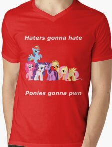 Haters gonna hate, Ponies gonna pwn Mens V-Neck T-Shirt