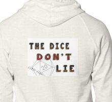 Dice Don't Lie - Gamer Geeks Zipped Hoodie