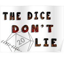 Dice Don't Lie - Gamer Geeks Poster