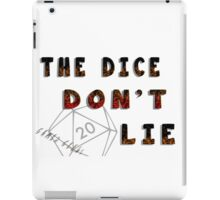 Dice Don't Lie - Gamer Geeks iPad Case/Skin