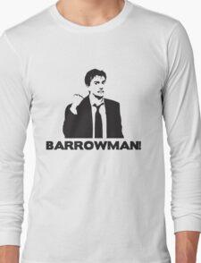 BARROWMAN! David Tennant on Buzzcocks- Black Long Sleeve T-Shirt