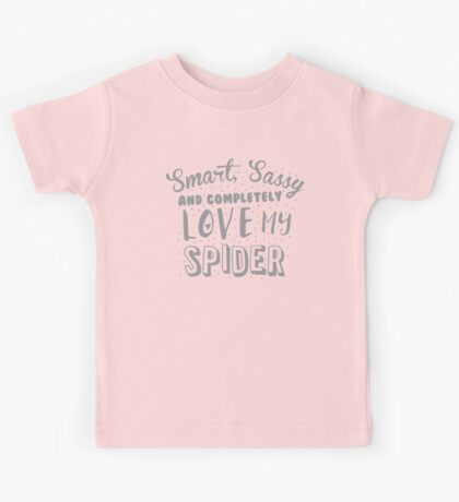 Smart, Sassy and completely love my SPIDER Kids Tee