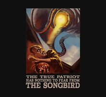 BioShock Infinite – The True Patriot Has Nothing to Fear from the Songbird Unisex T-Shirt