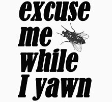 Excuse me while I yawn Women's Fitted V-Neck T-Shirt