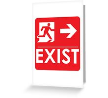 """EXIST"" Existential Signage - STICKER RED Greeting Card"
