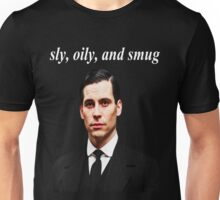 Sly, Oily, and Smug (White Text) Unisex T-Shirt
