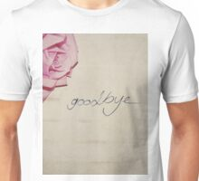 Goodbye Unisex T-Shirt