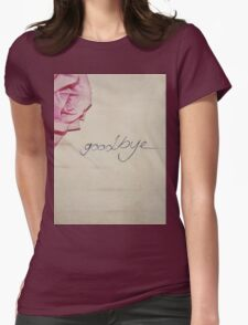 Goodbye Womens Fitted T-Shirt
