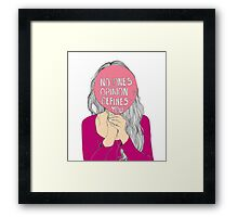 No One's Opinion Defines You Framed Print