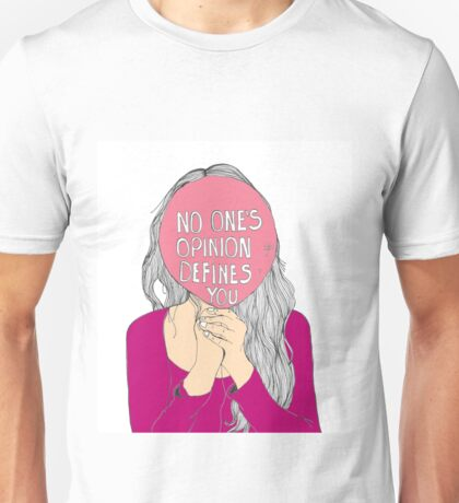 No One's Opinion Defines You Unisex T-Shirt