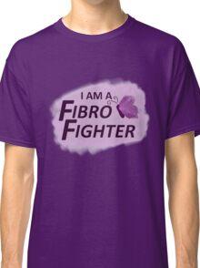 I am a Fibro Fighter! Classic T-Shirt
