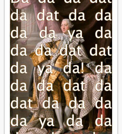 You'll be Back Hamilton King George III Da dat Sticker