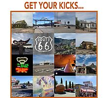Get your kicks... Photographic Print