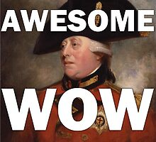 Awesome Wow Hamilton King George III by Rosey Mulvey