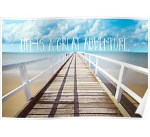 Life is a great adventure, coastal text art Poster