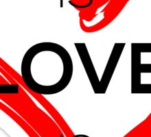 Love Is Love Is Love (Black) Sticker