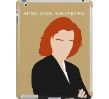 Sure. Fine. Whatever. iPad Case/Skin