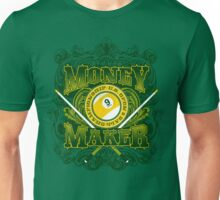 Money Maker Unisex T-Shirt