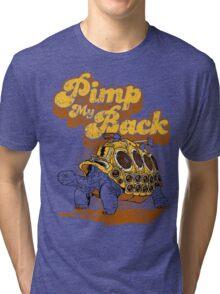 Pimp My Back Tri-blend T-Shirt
