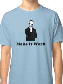 Tim Gunn - Make it work Classic T-Shirt
