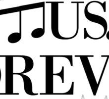 Music Forever Sticker